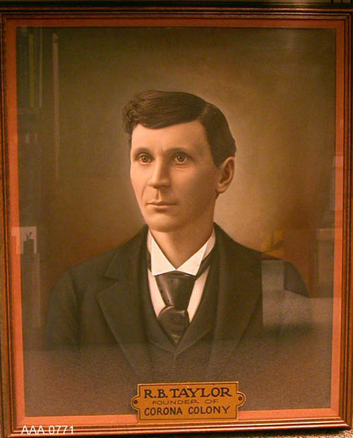 This artifact is a tinted portrait of Robert B. Taylor the founder of Corona, Colony.
