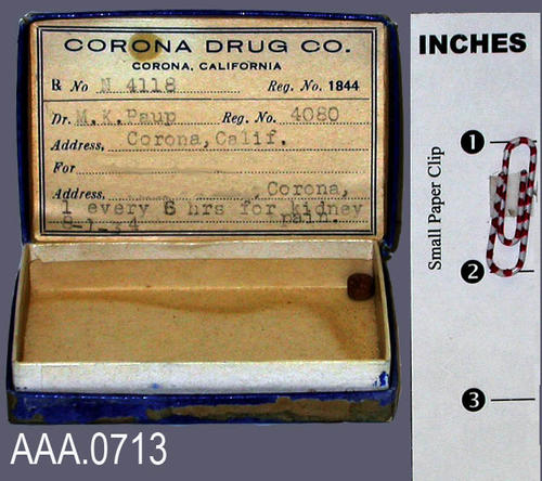 This artifact consists of a box and one pill from Corona Drug Co.  The medication was prescribed by Dr. M. K. Paup for a patient and the prescription was filled on 8-1-1934.  The medication was for kidney pain.  This artifact is part of Dr. Todd's dental collection. Donor's Remarks:  This equipment belonged to R. A. Todd, D.D.S., who had dental rooms in the Burton Building in 1905.  Dr. Todd was listed in the 1911 city directory as practicing in the Todd Building.
