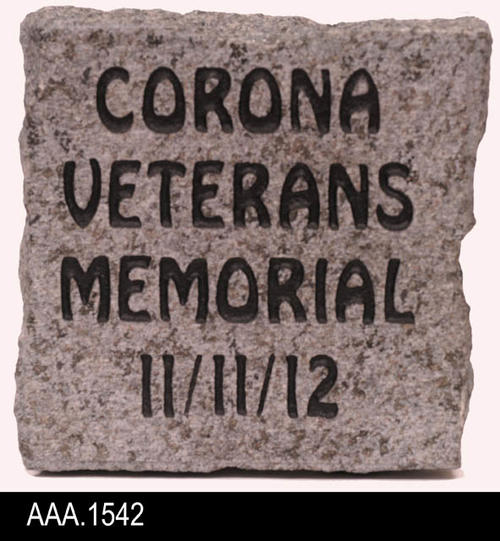 "This gray, granite memorial stone was given to Corona Verterans on 11-11-2012 at the ceremony for the unveiling of the wall honoring Corona Veterans at the Corona City Hall. Measurements:  W. 4"", Thickness 1 1/4"", H. 4"""