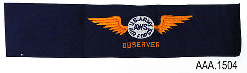 "This is a dark blue armband 19"" x 4 1/4"" with gold embroidery.  There are two gold wings on either side of a white circle.  The following text is inside the white circle:  U.S. Army - AWS - Air Force.  Below the wings and circle is the text in gold:  OBSERVER"