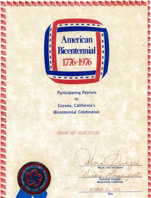 Certificate given to the Corona Art Association for their participation in Corona's Bicentennial Celebration 1976. The certificate has the signature of Mayor Flora Spiegel and City Clerk Diedre Lingenfelter.
