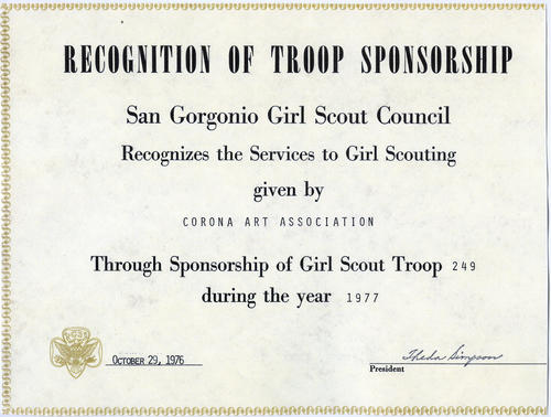 Recognition of Troop Sponsorship certificate given to the Corona Art Association for sponsoring Girl Scout Troop 249 in 1977.