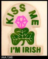 """""""Kiss Me, I'm Irish"""" Puffy Sticker - Plastic/Paper"""