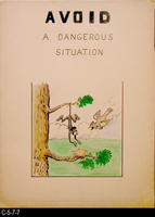 Safety Poster - c. 1940's - Avoid A Dangerous Situation