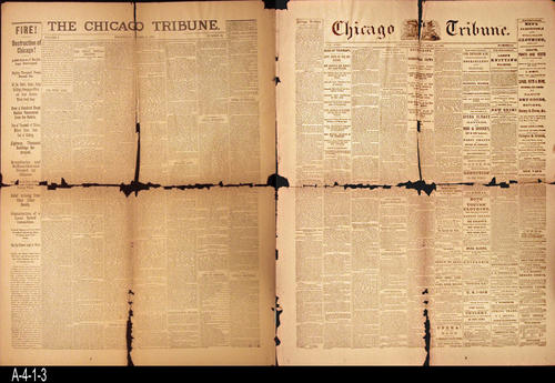 "NEWSPAPER:  This double sided front page is part of the facimile collection of sixteen historic front pages that the Chicago gave in 1933 to its readers.  October 11, 1871, has news on the Great Chicago Fire.  April 15, 1865 side breaking news of the Lincoln assassination.  - PAGES:  2 - MEASUREMENTS:  23 3/4"" x 18"" - CONDITION:  This newspaper page is severely deteriorated and is in several pieces.  - COPIES:  1."