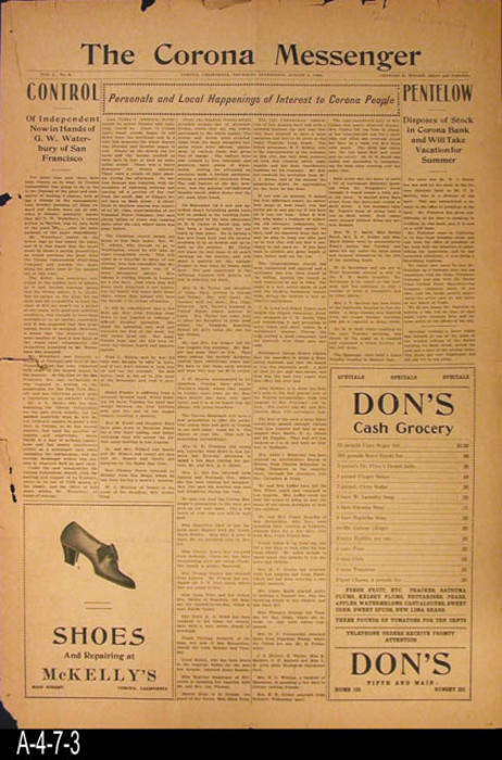 "NEWSPAPER:  The Corona Messenger - Vol 1, NO. 8 - This paper contains news and local ads. - PAGES:  4 - MEASUREMENTS:  22"" x 15"" - CONDITION: There is a 2"" tear on the left side of the paper starting in the left margin area.  Paper is very brittle and browning. - COPIES:  1"