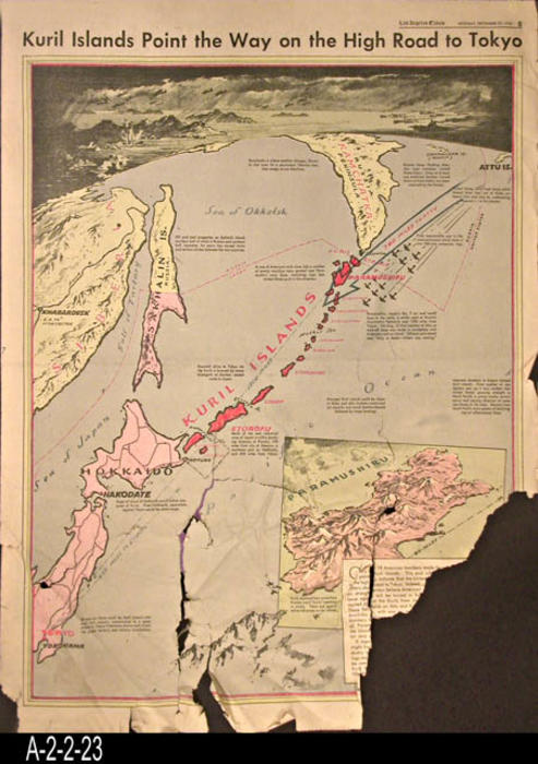 "Los Angeles Times - This entry consists of a map of Italy showing the Kuril Islands as the relate to the conquest of Tokyo.  In the lower right hand corner only a small section of the original two paragraph article relating to the map remains. The reverse side has articles pertaining to the war effort and a few local ads and some news.   - PAGES: 1 - MEASUREMENTS:  23"" x 16 1/2"" - CONDITION: The bottom and lower right hand corner are badly damaged.  A portion of the lower right hand corner is missing.   - COPIES:  1."