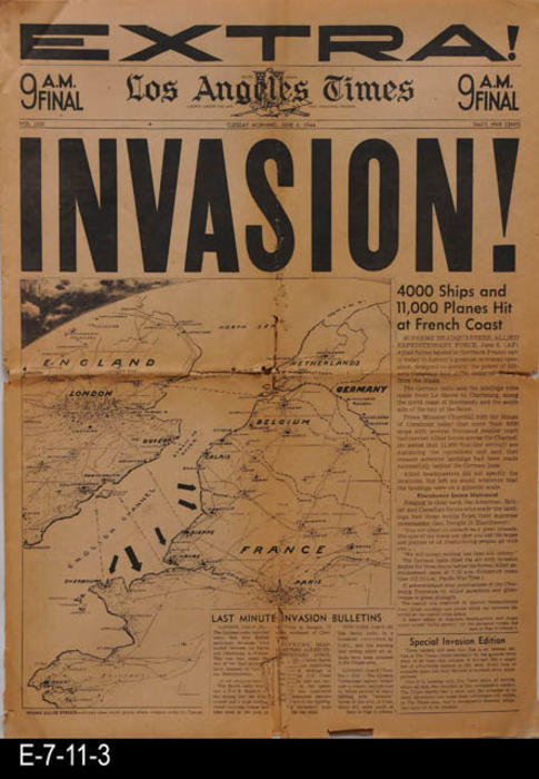 "This extra addion of the Los Angeles Times is decicated to the invasion of France by the Allied Powers to destroy Hitler.  There is no advertising in this edition as it is dedicate to only printed war news, pictures, and maps of the invasion.  There are stock quotes and some business news. PAGES:  8, MEASUREMENTS:  23 3/4"" X 16 1/2"", CONDITION:  Little browning of the newsprint, but the paper is brittle.  There are tears and damage at the bottom of the cover page.  COPIES:  1."