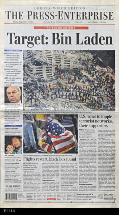 "The Press Enterprise - CONTENT:  This newspaper continues the coverage of the World Trade Center bombing.  Photos -  NEWSPAPER SECTIONS:  A, B, C, The Guide (TV, Radio and Movie coverage).  - MEASUREMENTS:  22"" x 13""  - CONDITION:  Very good.  -  COPIES:  1."