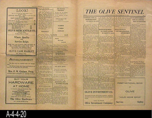 "NEWSPAPER: The Olive Sentinel - Olive was located in Orange County near the City of Orange.  This is just a general edition newspaper.  - MEASUREMENTS:  16""  x 11""  - CONDITION:  The paper is in good condition with the exception of the paper turning brown.  All text is fully legible.  The newspaper is sealed in a Mylar sleeve -  COPIES:  1."