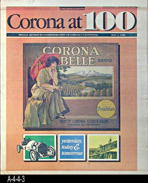 "The Press Enterprise - CONTENT:  This supplement covers the Corona Centennial with historical information and pictures. - PAGES:  72  - MEASUREMENTS:  13 1/2"" x 11 1/2""  - CONDITION:  This supplement is in excellent condition.  -  COPIES:  2."