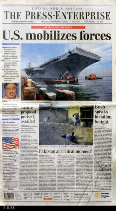 "The Press Enterprise - CONTENT:  This newspaper continues the coverage of the World Trade Center bombing.  Photos -  NEWSPAPER SECTIONS:  A, B, C, D, E, F, and G. - MEASUREMENTS:  22"" x 13""  - CONDITION:  Good - lower right hand corner area is creased.  -  COPIES:  1."