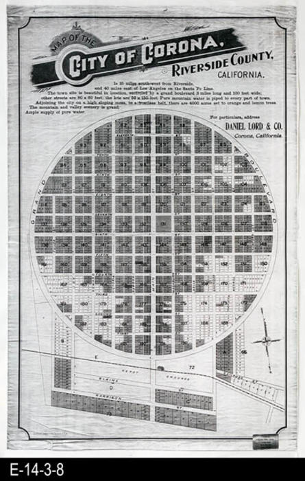 "This is a photocopy of the original plot map showing the City of Corona.  The map was used by Daniel Lord & Co. Corona, California in the sale of property.  MEASUREMENTS:  43 3/4"" X 28 1/4"", CONDITION:  Good, COPIES:  1 Photostatic copy.  See C-9-4-2 for a color original."