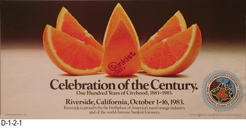 "This poster is for the one hundred years of cityhood, 1883-1983, for the City of Riverside, the proud birthplace of America's navel orange industry and the world-famous Sunkist Growers.  MEASUREMENT:  7.5"" X 16"" - CONDITION:  Excellent - COPIES:  1."
