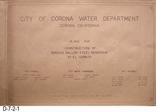 "This is the cover page for a three page blueprint set for the City of Corona Water Department.  The plans are for the construction of a 500,000 gallon steel reservoir at El Cerrito.  There are three sets of plans.  Two sets have a undated cover page and are dated October 30, 1964.  The 1965 blueprint set appears similar, and the individual pages are also dated October 30, 1964, but there are changes.  MEASUREMENTS:  24"" X 36"" - CONDITION:  Very Good - COPIES:  (2) 1964 - (1) 1965 (D-7-2-5 thru D-7-2-8)"