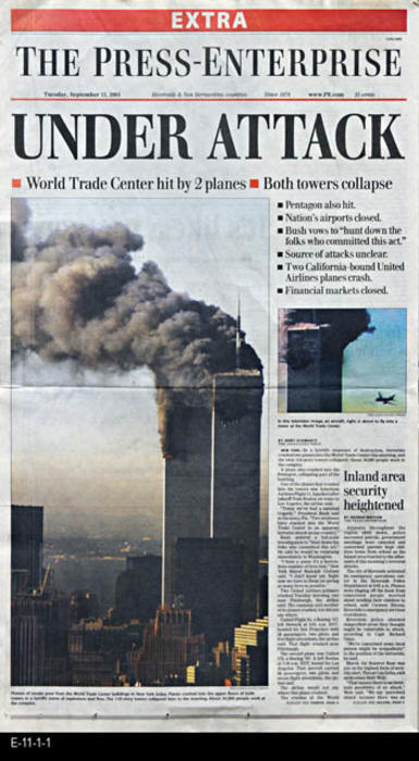 "The Press Enterprise - CONTENT:  This newspaper is an extra covering the bombing of the World Trade Center on Tuesday, 9/11/2001.  Photos - PAGES:  4  - MEASUREMENTS:  22"" x 13""  - CONDITION:  Very good.  -  COPIES:  1."