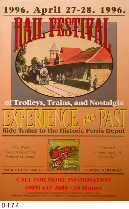 "This poster advertises the second 1996 Rail Festival held in Perris, California.  Individuals are invited to experience the past and ride trains to the historic Perris Depot.  MEASUREMENTS:  17"" X 11"" - CONDITION:  Very Good - COPIES:  2."