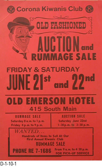 "This poster advertises the Old Fashioned Auction and Fummage Sale held at the old Emerson Hotel at 415 S. Main Street.  MEASUREMENTS:  17"" X 11"" - CONDTION:  One of the posters has a small piece missing from the lower left hand corner and has been written on in the lower right had corner.  The second poster as a few imperfections with a crease in the upper left hand corner.  The color on both posters is very good.  COPIES:  2.  RETOUCHED COPY:  A retouched digital image is available."