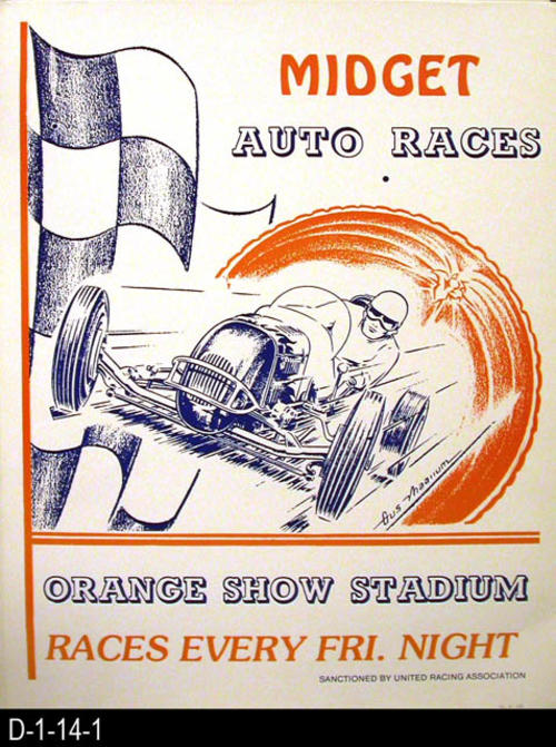 "This poster advertises midget auto racing at the Orange Show Stadium every Friday night.  Races are sanctioned by the United Racing Association.  This poster is mounted on cardboard.  MEASUREMENTS:  22"" X  17"" - CONDITION:  Very Good - Writing in lower right hand corner - COPIES:  1."