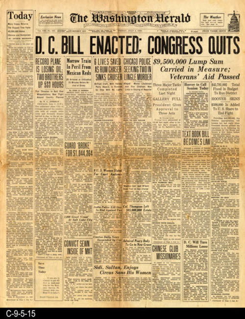 "The D.C. bill referrs to the money appropriated to run the District of Columbia.  This newspaper also carries other international, national, local news and advertising.  PAGES: 8 (1 ,2, 3, 4 and 9, 10, 11, 12), MEASUREMENTS:  21 1/2"" X 17"", CONDITION:  There is some browning and brittleness to the newsprint.  There is also slight damage the the newspaper edges in the margin area as well as a 1"" tear on the center fold line starting from the right edge.  COPIES:  1"