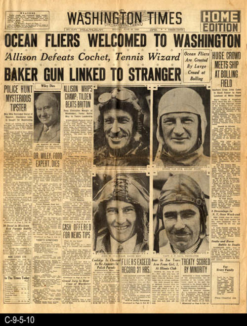 "The lead head line is the welcome to Washington, D.C., for Major Charles Kingsford and his crew.  This newspaper also has other international, national, and local news and advertising.  PAGES:  4 (1 and 2, 15 and 16) MEASUREMENTS:  21 1/2"" X 17"", CONDITION:  The paper is becomming brittle and is slightly brown.  A very slight tear where the vertical and horizontal fold lines are located.  A few small tears in the margin area.  COPIES:  1"