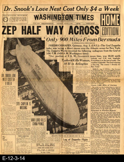 "The main headline is:  ZEP HALF WAY ACROSS - Only 900 Miles From Bermuda. This newspaper also carries other international, national, and local news and advertising.  PAGES:  4, MEASUREMENTS:  21 1/2"" X 17"", CONDITION: The newsprint is very brittle and is beginning to brown.  The fold lines of the paper show wear and tear.  There is a 1"" tear starting from the right margin edge on the center fold lines.  All text and pictures are very legible.  COPIES: 1"