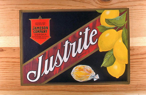 "This slide is of the ""Justrite"" brand.  This product is grown and packed by Jameson Company and depicts a lemon on the label. - Corona, Riverside Co., California. The Red Ball name is printed on a lemon at the bottom of the label. - SLIDE CONDITION:  Good."