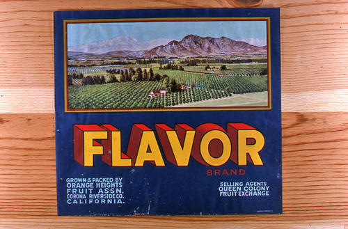 "This slide is of the ""Flavor"" brand.  This product was grown and packed by the Orange Heights Citrus Associationn, Selling agents for Queen Colony Fruit Exchange . - Corona, Riverside Co., California.  - SLIDE CONDITION:  Good."