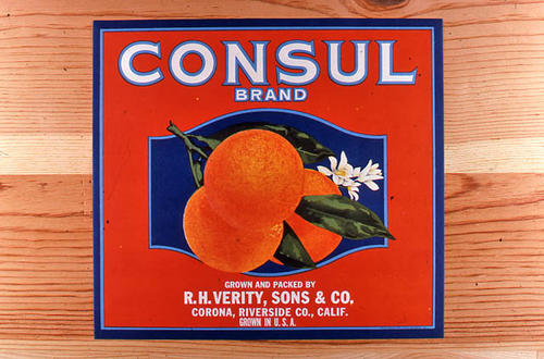 "This slide is of the ""Consul"" brand.  This product is grown and packed by R. H. Verity, Sons and Co. and depicts oranges on the label. - Corona, Riverside Co., California.   - SLIDE CONDITION:  Good."