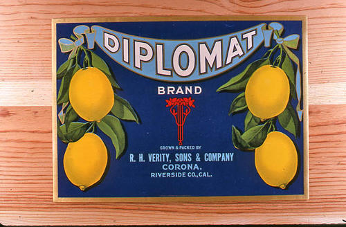 "This slide is of the ""Diplomat"" brand.  This product was grown and packed by R. H. Verity, Sons and Company. - Corona, Riverside Co., California.  - SLIDE CONDITION:  Good."