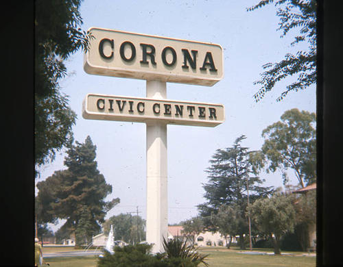This slide is of the Corona Civic Center sign.  - SLIDE CONDITION:  Good