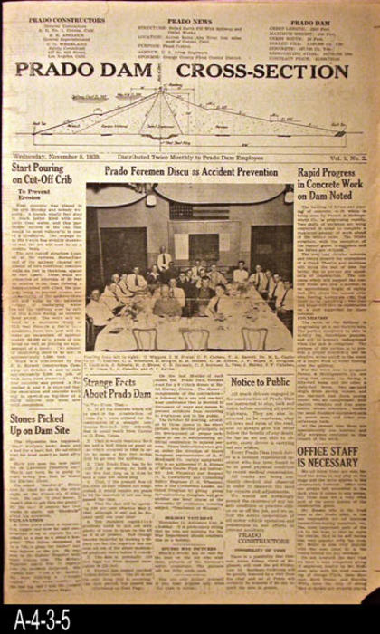 "NEWSPAPER: The Corona Daily Independent published a special Prado Dam Employee edition that was distributed bi-monthly to employees only.  The front page is limited to Prado Dam construction news.  Individual employees are also featured. Partial list of featured employees by last name:  McGuire, Morgan, and Brown.  There is also a group photo of Prado Dam Foreman.  The other pages of this publication have Corona news and ads.  - PAGES:  2 - MEASUREMENTS:  17 1/2"" x 11""  - CONDITION: The paper is started to turn brown, the edges are frayed and there are small pieces missing from the margin area as well as small tears in the margin area..  COPIES:  1."
