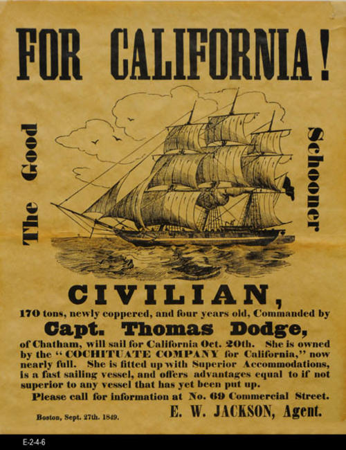 "This poster is a reproduction of an 1849 poster advertising the sailing of the Civilian to California.  The captain of the ship was Capt. Thomas Dodge.  The ship was owned by Cochituate Company for California. -MEASUREMENTS:  14 1/4"" X 11 1/2"" - CONDITION:  Good.  Small tear in the bottom margin area. - COPIES:  1"