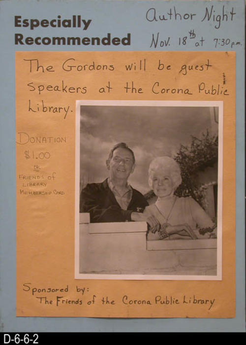 "This blue and tan hand lettered poster advertised the Gordons, a husband and wife team, that would be speaking at the Corona Public Library for Author's Night.  The poster features and 8 x 10 glossy picture of the Gordons.  MEASUREMENTS:  19"" X 13 1/2"" - CONDITION:  This poster has black smudging on the bottom edge, and another place on the brown paper just aboe the word, ""Public."" - COPIES:  1."