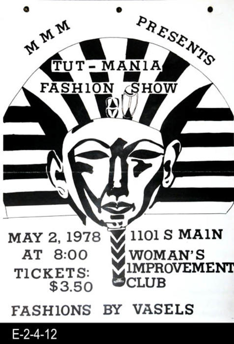 "This 15"" x 11"" black and white poster advertises the MMM Tut-Mania fashion show featuring fashions by Vasels held at the Woman's Improvement club in Corona."
