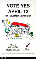 Poster - Vote Yes on Library Expansion April 12