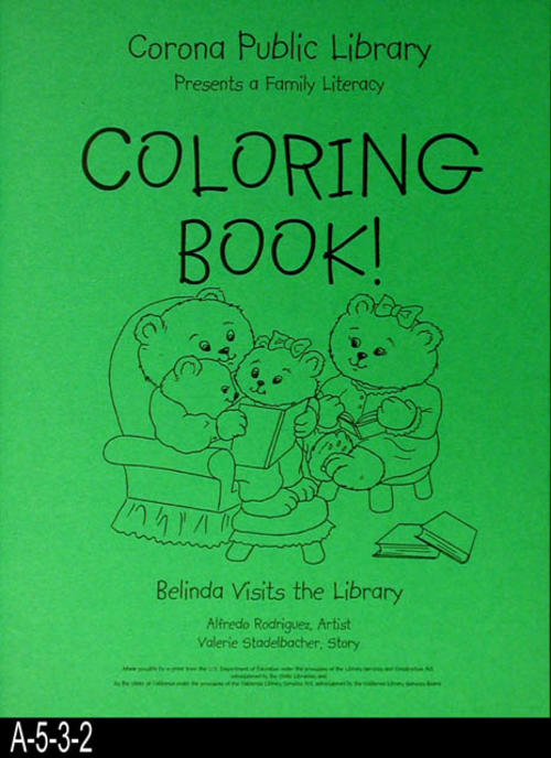 "This document, BELINDA VISITS THE LIBRARY, is a literacy coloring book made possible by a grant from: U.S. Department Education and the State of California.  This book is green and is the small size book. - PAGES:  Eight single sided coloring pages. - MEASUREMENTS:  Open full length -11"" x 8 5/8"" - CONDITION: Very good. - COPIES:  1."
