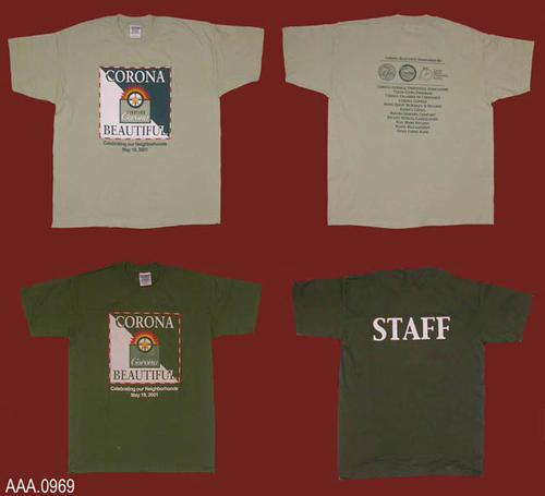 "This collection of artifacts consists of two T shirts (A green - size M; light green - Size XL).  The front has the Corona Beautiful Logo.  Below this logo is the following text:  ""Celebrating Our Neighborhoods - May 19, 2001.  On the back of the light green shirt, in text and logos, are the sponsors of this event.  The dark green shirt has the word, ""STAFF"" only on the back.  CONDITION:  The light green shirt is in unused condition.  The dark green shirt has a stain on the front and inside."