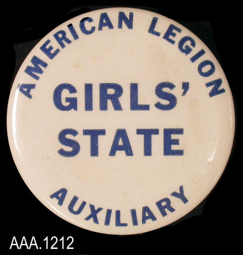 "This artifact is a circular badge button with dark blue text on a white background.  The text reads:  ""American Legion - Girls' State - Auxiliary."""